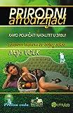 Prirodni afrodizijaci: ili kako pojacati natalitet u Srbiji (zdravom hranom do boljeg seksa) (Serbian Edition)
