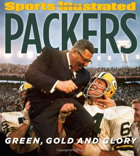 Glory Green (Sports Illustrated PACKERS: Green, Gold and Glory)