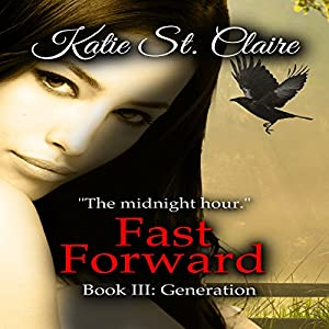 Fast Forward: Book III: Generation Audiobook