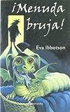 Â¡Menuda Bruja!, Eva Ibbotson and Eva Ibbotson, 8478888810