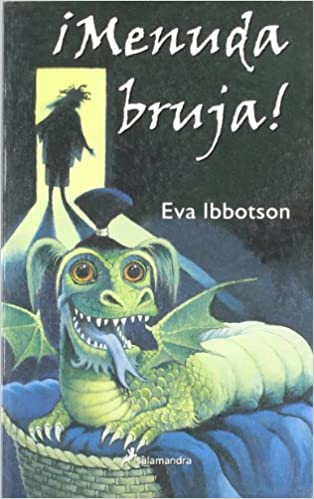 Menuda bruja/ What a witch (Infantil Y Juvenil) (Spanish Edition): Eva Ibbotson: 9788478888818: Amazon.com: Books
