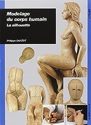 Modelage du corps humain : La silhouette
