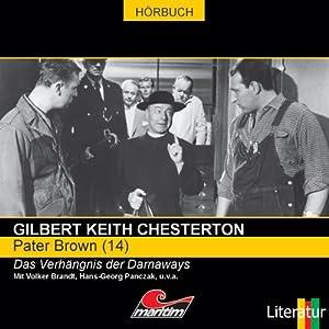 Das Verhängnis der Darnaways (Pater Brown 14) Hörspiel