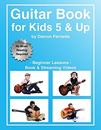guitar book for kids 5 up beginner lessons learn to play famous guitar songs for children. Black Bedroom Furniture Sets. Home Design Ideas