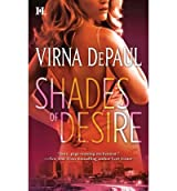 [Shades of Desire] [by: Virna Depaul]