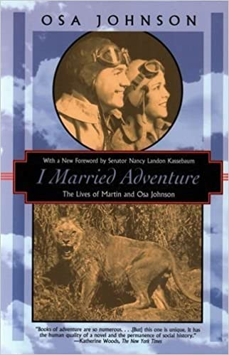 I Married Adventure: The Lives of Martin and Osa Johnson (Kodansha Globe) by Osa Johnson (29-Nov-1999)