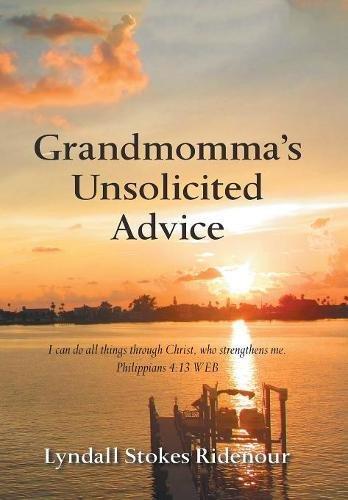 READ Grandmomma's Unsolicited Advice<br />EPUB