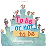To be or not to be by Castellanos Graciela (2013-08-10) Paperback
