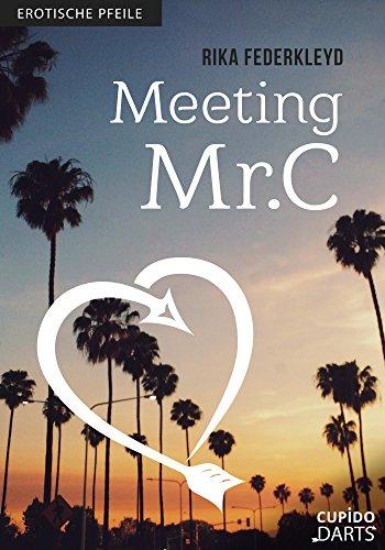 Cupido Darts - Meeting Mr. C: Erotische Pfeile (German Edition)