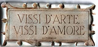 product image for Italian Wall Plaque Vissi D'arte, Vissi D'amore I Live for Art, I Live for Love
