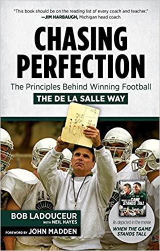 The Principles Behind Winning Football the De La Salle Way