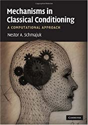 Mechanisms in Classical Conditioning: A Computational Approach