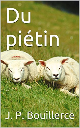 Du piétin (French Edition)