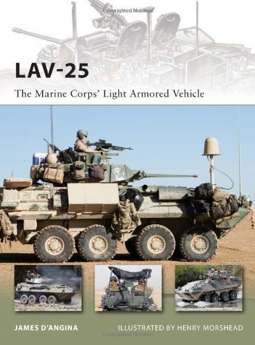 LAV-25: The Marine Corps' Light Armored Vehicle (New Vanguard) by James D'Angina ()
