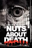 Nuts about Death, Leslie E. McCourt, 1436341523