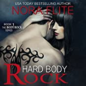 Hard Body Rock: Body Rock, Book 1 | Nora Flite