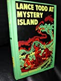 img - for Lance Todd at Mystery Island book / textbook / text book