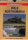 Walk Northumbria: 40 Walks in Northumberland, Durham, Cleveland and Tyne and Wear (Bartholomew walks series)
