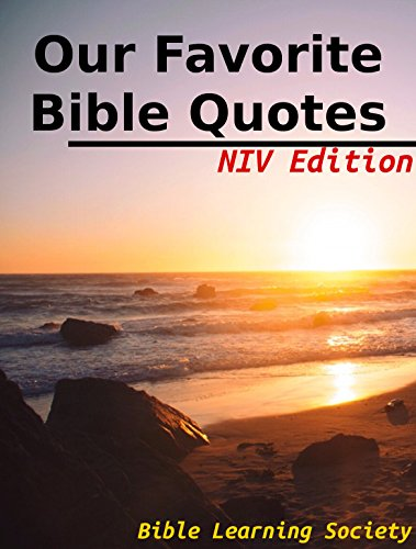 Our Favorite Bible Quotes - NIV Edition - Kindle edition by ...