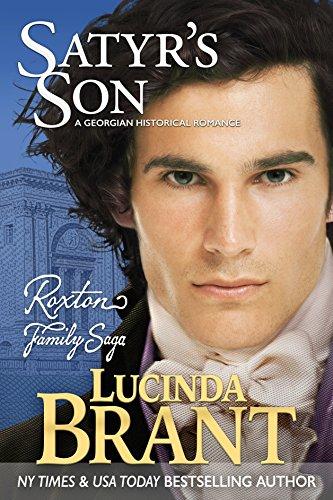 Satyr's Son: A Georgian Historical Romance (Roxton Family Saga Book 5) -