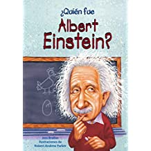 Quien Fue Albert Einstein?
