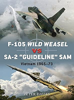 F-105 Wild Weasel vs SA-2 'Guideline' SAM: Vietnam 1965–73 (Duel)