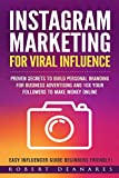 Instagram Marketing For Viral Influence:  Proven