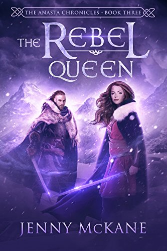 The Rebel Queen (Anasta Chronicles Book 3)