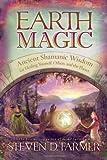 Earth Magic, Steven D. Farmer, 1401920055