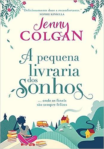 A pequena livraria dos sonhos - Livros na Amazon Brasil- 9788580419535