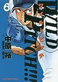 WILD PITCH!!! 6 (ビッグコミックス)