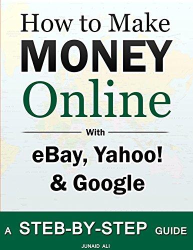 how-to-make-money-online-ebay-yahoo-google