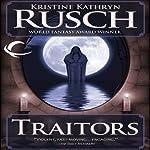 Traitors | Kristine Kathryn Rusch