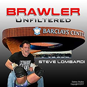 Brawler Unfiltered Audiobook