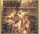 : Myths And Hymns (Based on Material from Saturn Returns: A Concert)