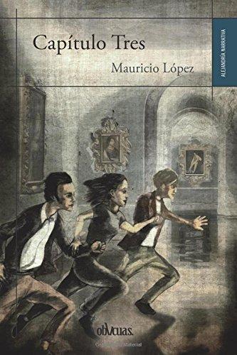 CAPÍTULO TRES (Spanish Edition)