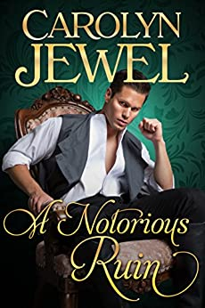 A Notorious Ruin: The Sinclair Sisters Series by [Jewel, Carolyn]