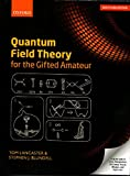 1 ed - Quantum Field Theory for the Gifted Amateur