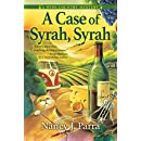 A Case of Syrah, Syrah: A Wine Country Mystery
