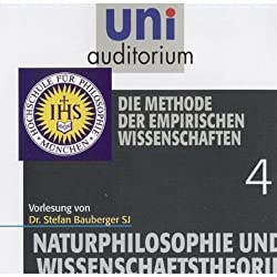 Die Methode der empirischen Wissenschaften (Uni-Auditorium)