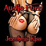 Jezebels Kiss by Audio Porn