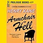 Armchair in Hell | Henry Kane
