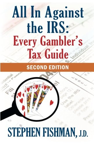 All In Against the IRS: Every Gambler