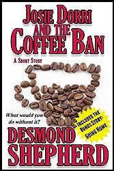 Josie Dorri And The Coffee Ban