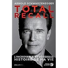 Total Recall: L'incroyable et vérédique histoire de ma vie