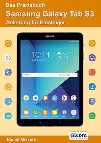 Price comparison product image Das Praxisbuch Samsung Galaxy Tab S3 - Anleitung für Einsteiger