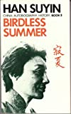 A Birdless Summer, Han Suyin, 0586037691