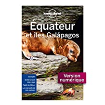 Equateur et Galapagos - 5ed (Guide de voyage) (French Edition)