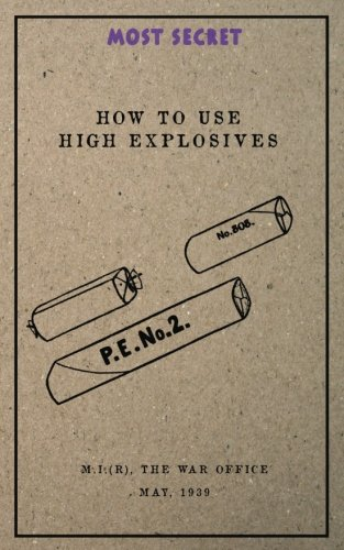 How to use High Explosives: May, 1939