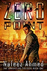 Zero Point (The Unraveling Trilogy Book 1)